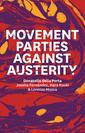 Couverture de l'ouvrage Movement Parties Against Austerity