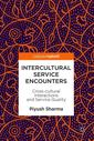 Couverture de l'ouvrage Intercultural Service Encounters