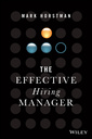 Couverture de l'ouvrage The Effective Hiring Manager
