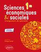 Couverture de l'ouvrage Specialite sciences economiques et sociales premiere nouveaux programmes (sous reserve du b.o)