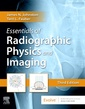 Couverture de l'ouvrage Essentials of Radiographic Physics and Imaging