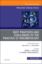 Couverture de l'ouvrage Best Practices and Challenges to the Practice of Rheumatology, An Issue of Rheumatic Disease Clinics of North America