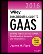 Couverture de l'ouvrage Wiley Practitioner′s Guide to GAAS 2016