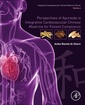 Couverture de l'ouvrage Perspectives of Ayurveda in Integrative Cardiovascular Chinese Medicine for Patient Compliance