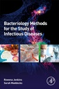 Couverture de l'ouvrage Bacteriology Methods for the Study of Infectious Diseases