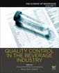 Couverture de l'ouvrage Quality Control in the Beverage Industry