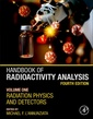Couverture de l'ouvrage Handbook of Radioactivity Analysis: Volume 1
