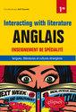 Couverture de l'ouvrage Anglais interacting with litterature enseignement de specialite langues litteratures classe de 1re