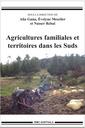 Couverture de l'ouvrage Agricultures familiales et territoires dans les Suds