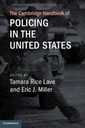 Couverture de l'ouvrage The Cambridge Handbook of Policing in the United States