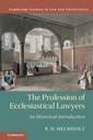Couverture de l'ouvrage The Profession of Ecclesiastical Lawyers