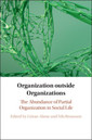 Couverture de l'ouvrage Organization outside Organizations