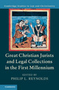 Couverture de l'ouvrage Great Christian Jurists and Legal Collections in the First Millennium