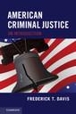 Couverture de l'ouvrage American Criminal Justice