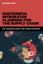 Couverture de l'ouvrage Successful Integrated Planning for the Supply Chain