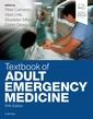 Couverture de l'ouvrage Textbook of Adult Emergency Medicine