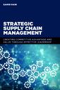Couverture de l'ouvrage Strategic Supply Chain Management