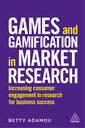 Couverture de l'ouvrage Games and Gamification in Market Research