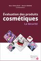 Couverture de l'ouvrage Évaluation des produits cosmétiques - La sécurité