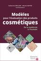 Couverture de l'ouvrage Modèles pour l'évaluation des produits cosmétiques