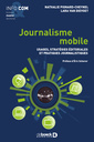 Couverture de l'ouvrage Journalisme mobile