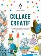 Couverture de l'ouvrage Collage créatif