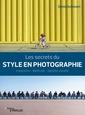 Couverture de l'ouvrage Les secrets du style en photographie