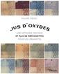 Couverture de l'ouvrage Jus d'oxydes