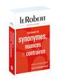 Couverture de l'ouvrage Dictionnaire Le Robert de synonymes, nuances et contraires