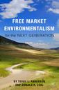 Couverture de l'ouvrage Free Market Environmentalism for the Next Generation