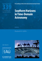 Couverture de l'ouvrage Southern Horizons in Time--Domain Astronomy (IAU S339)