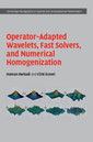 Couverture de l'ouvrage Operator-Adapted Wavelets, Fast Solvers, and Numerical Homogenization