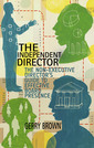Couverture de l'ouvrage The Independent Director