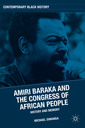 Couverture de l'ouvrage Amiri Baraka and the Congress of African People