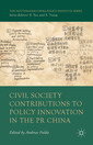 Couverture de l'ouvrage Civil Society Contributions to Policy Innovation in the PR China