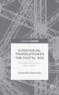 Couverture de l'ouvrage Audiovisual Translation in the Digital Age