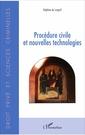 Couverture de l'ouvrage Procedure civile et nouvelles technologies