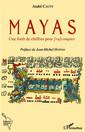 Couverture de l'ouvrage Mayas - une foret de chiffres pour [ra]compter