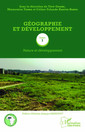 Couverture de l'ouvrage Geographie et developpement tome 1 - nature et developpement