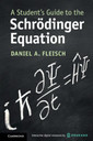 Couverture de l'ouvrage A Student's Guide to the Schrödinger Equation