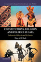 Couverture de l'ouvrage Constitutions, Religion and Politics in Asia