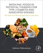 Couverture de l'ouvrage Medicinal Foods as Potential Therapies for Type-2 Diabetes and Associated Diseases