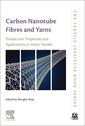 Couverture de l'ouvrage Carbon Nanotube Fibres and Yarns for Smart Textiles