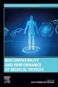 Couverture de l'ouvrage Biocompatibility and Performance of Medical Devices