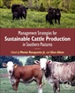 Couverture de l'ouvrage Management Strategies for Sustainable Cattle Production in Southern Pastures