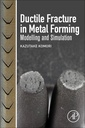 Couverture de l'ouvrage Ductile Fracture in Metal Forming