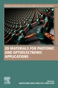 Couverture de l'ouvrage 2D Materials for Photonic and Optoelectronic Applications