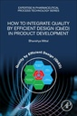Couverture de l'ouvrage How to Integrate Quality by Efficient Design (QbED) in Product Development