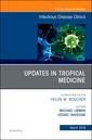 Couverture de l'ouvrage Updates in Tropical Medicine, An Issue of Infectious Disease Clinics of North America