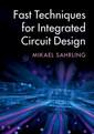 Couverture de l'ouvrage Fast Techniques for Integrated Circuit Design